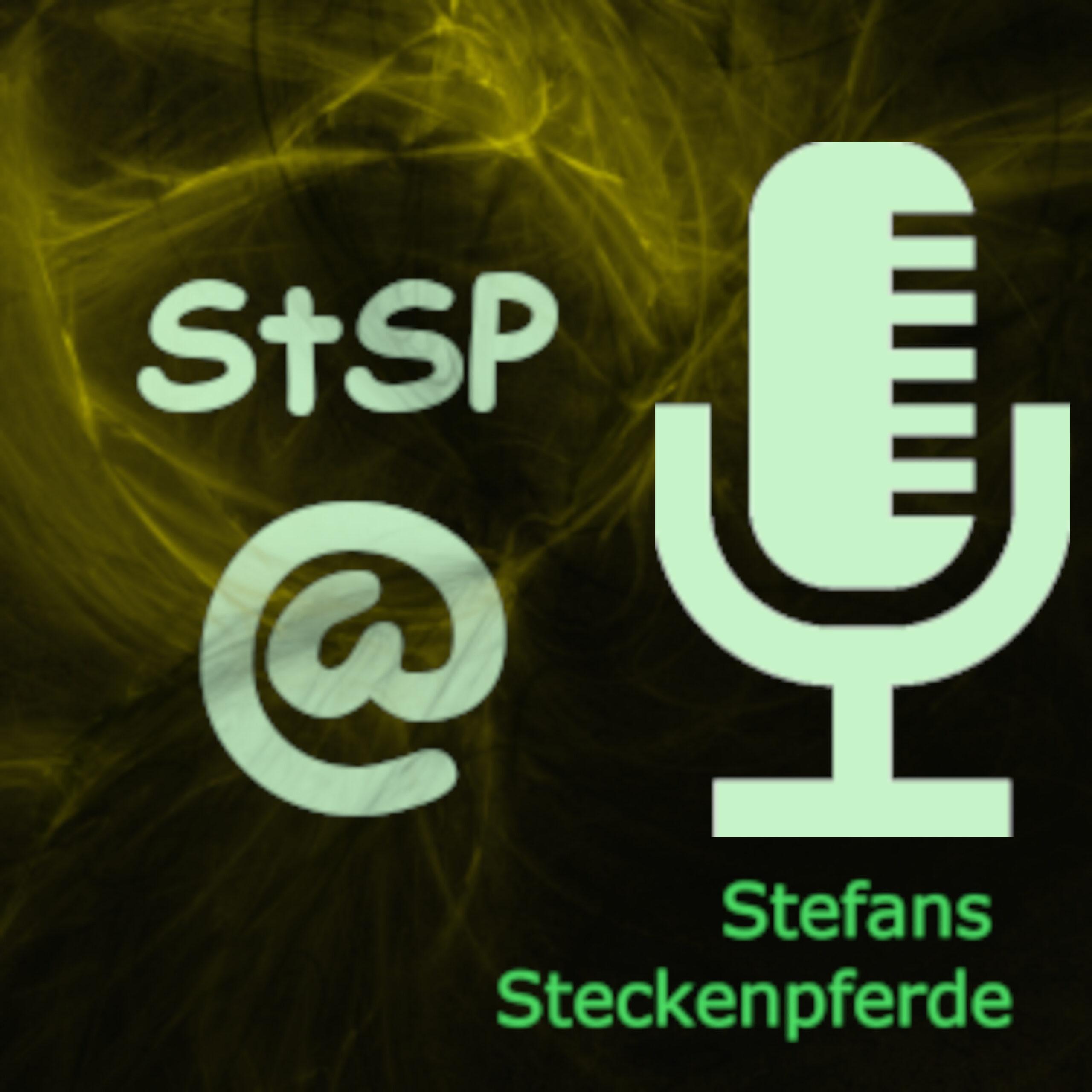 Stefans Steckenpferde